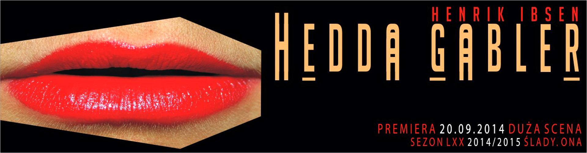 """Zapraszamy na spektakl! """"Hedda Gabler"""" w reżyserii Kaczmarka!"""