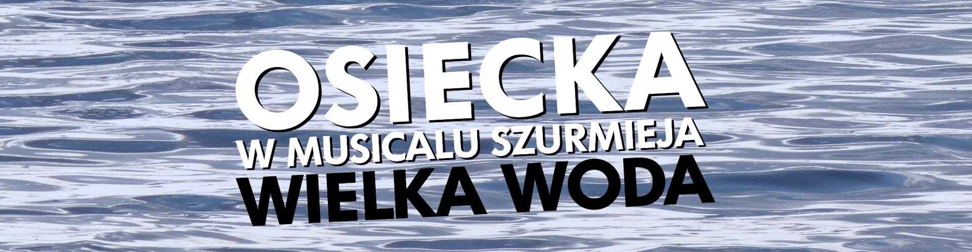 Agnieszka Osiecka w musicalu Jana Szurmieja
