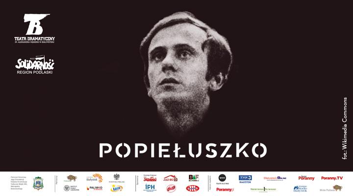 """""""Popiełuszko"""" Teatru Dramatycznego w Białymstoku gościnnie na deskach Siemaszkowej!"""