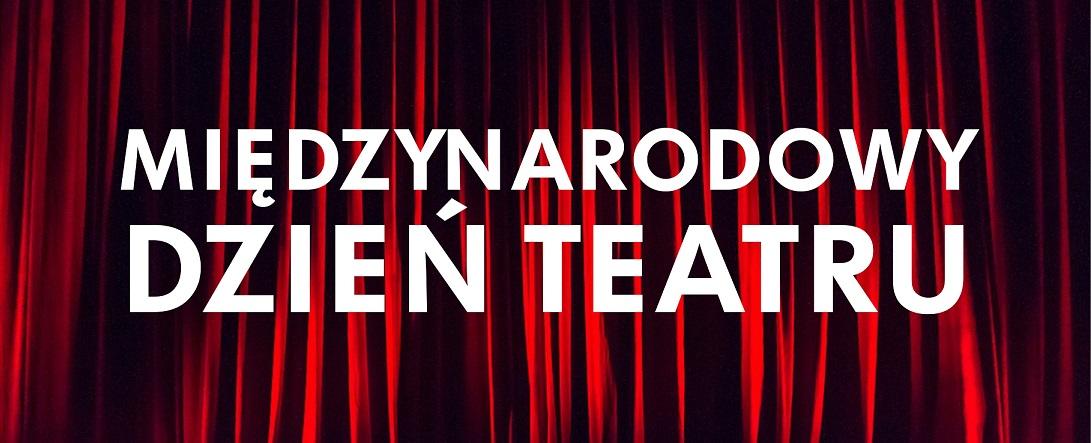 O Międzynarodowym Dniu Teatru pisze Rzeszów News!