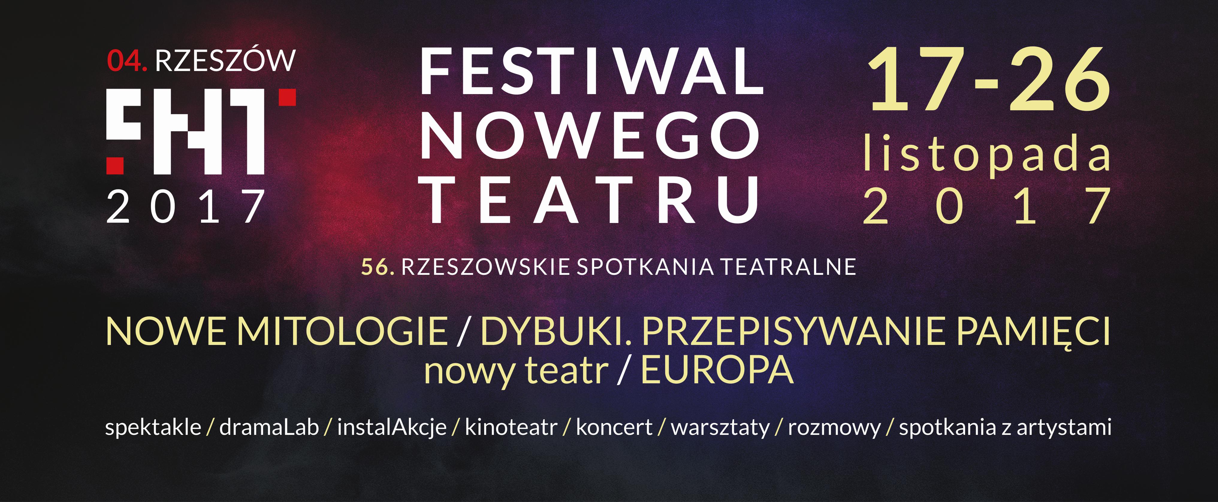 Festiwal Nowego Teatru 2017