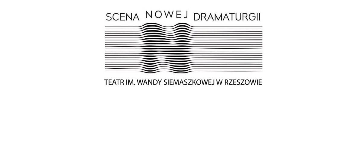 Kolejny etap działań Sceny Nowej Dramaturgii za nami