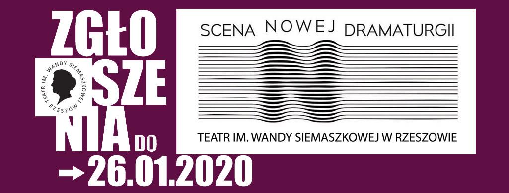 Zbliża siętermin składania zgłoszeń do Sceny Nowej Dramaturgii.