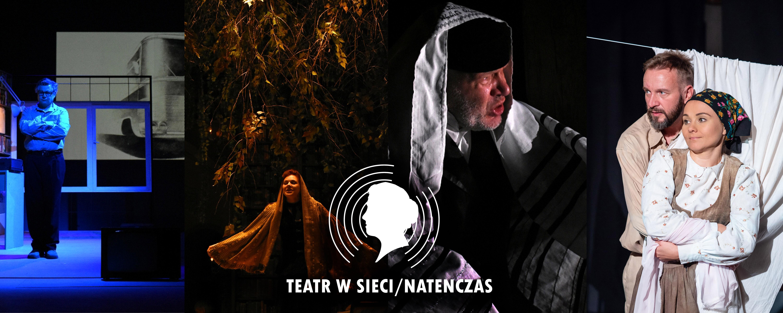 TEATR W SIECI/ NATENCZAS