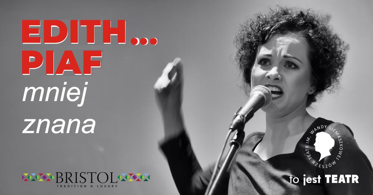EDITH… Piaf mniej znana Recital Małgorzaty Pruchnik-Chołki